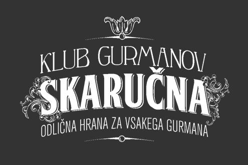 KLUB GURMANOV, SKARUČNA