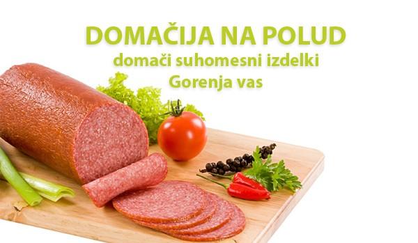 MESNINE POLUDNK, IRENA KEJŽAR S.P., GORENJA VAS