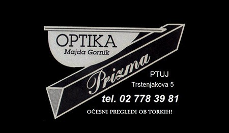 OPTIKA PRIZMA, PTUJ