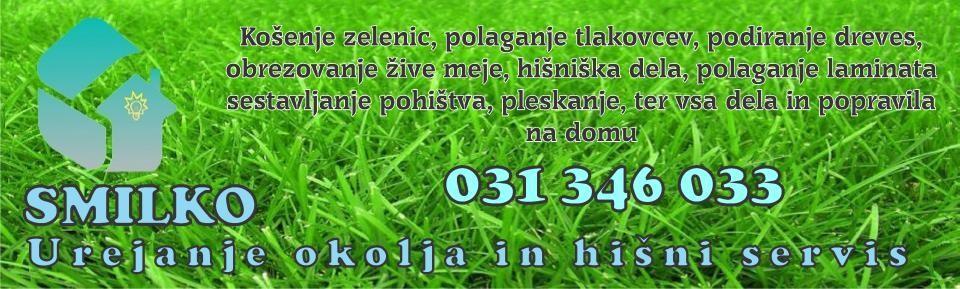 SMILKO-UREJANJA OKOLJA IN HIŠNI SERVIS, MALEČNIK 1