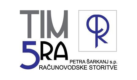 TIM 5RA-RAČUNOVODSKE STORITVE, PETRA ŠARKANJ S.P.