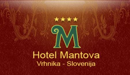 HOTEL MANTOVA, VRHNIKA