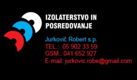 IZOLATERSTVO IN POSREDOVANJE ROBERT JURKOVIČ, LOGATEC