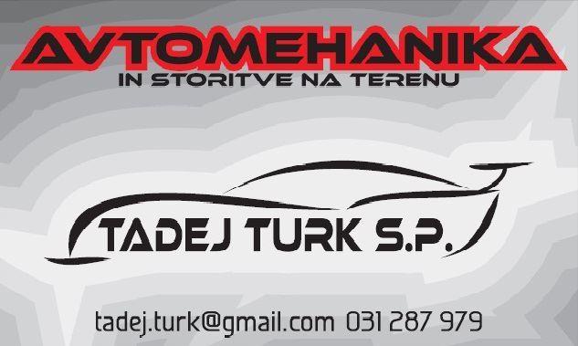 AVTOMEHANIKA IN STORITVE NA TERENU TADEJ TURK, LOGATEC