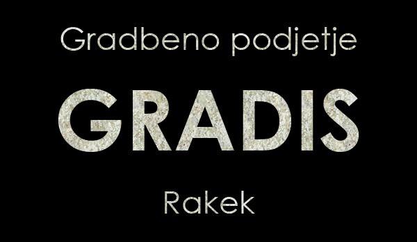 GRADES GRADBENO PODJETJE, RAKEK
