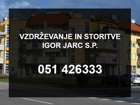 VZDRŽEVANJE OBJEKTOV,  IGOR JARC S.P., NAKLO